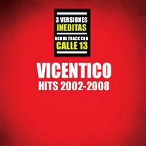 Vicentico Hits 2002-2008